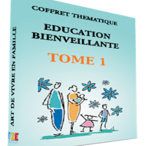 Education bienveillante | Tome 1