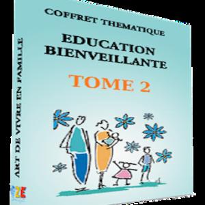 Éducation bienveillante | Tome 2