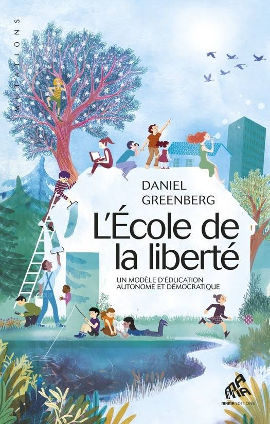 L'École de la liberté :un modèle d'éducation différent