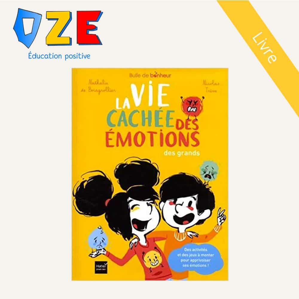 La Vie Cachée des Emotions – cahier pour les grands
