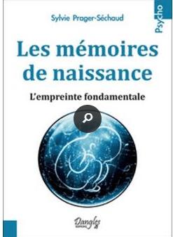Les mémoires de naissance – l'empreinte fondamentale.